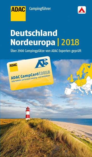 ADAC Campingplatzführer Nordeuropa 2018 | 09783862072217